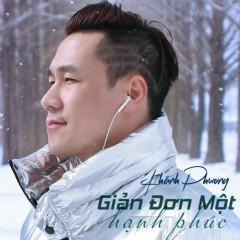 Giản Đơn Một Hạnh Phúc (Single) - Khánh Phương