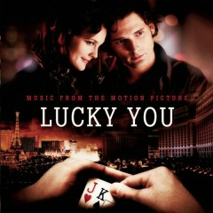 Lucky You - Music From The Motion Picture