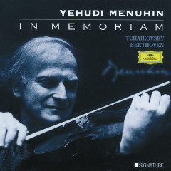 Yehudi Menuhin - In Memoriam - Yehudi Menuhin,Ferenc Fricsay,Wilhelm Kempff