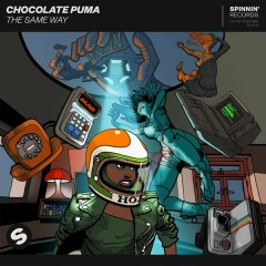 The Same Way (Single) - Chocolate Puma