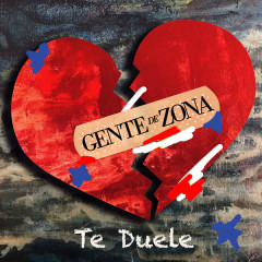 Te Duele (Single) - Gente De Zona