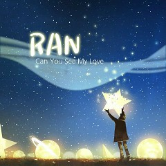 Can You See My Love (Single) - Ran