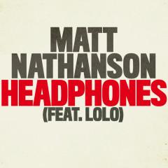 Headphones - Matt Nathanson,LOLO