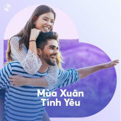 Mùa Xuân Tình Yêu - Various Artists