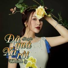 Đã Quá Xa Rồi (Single) - Khánh Ly