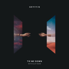 Tie Me Down (Single) - Gryffin, Elley Duhé
