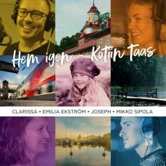 Hem igen - Kotiin taas - Clarissa,Emilia Ekström,Joseph,Mikko Sipola