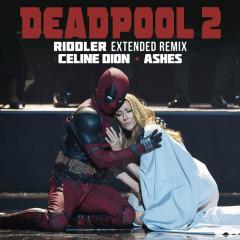Ashes (Riddler Extended Remix) - Céline Dion