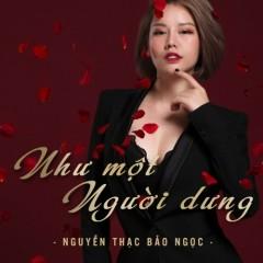 Như Một Người Dưng (Single) - Nguyễn Thạc Bảo Ngọc