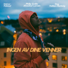 Ingen Av Dine Venner (Single) - Philip Emilio