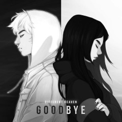 Goodbye - Different Heaven