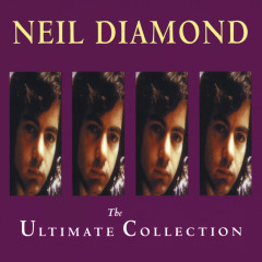 The Ultimate Collection - Neil Diamond