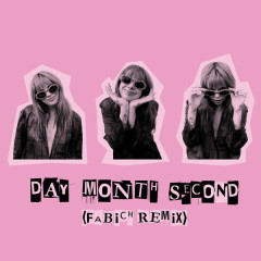 Day Month Second (Fabich Remix) - Girli