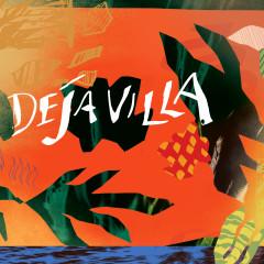 DejaVilla EP