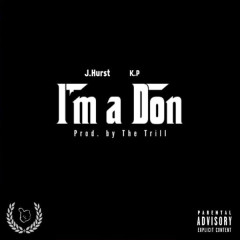 I'm A Don (Single)