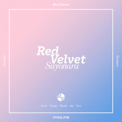 Sayonara [Japanese] (Single) - Red Velvet