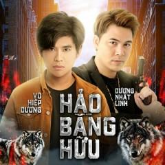 Hảo Bằng Hữu (Giang Hồ Ẩn Danh OST) (Single)