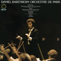 Daniel Barenboim Conducts Works by Ravel, Debussy, Ibert & Chabrier (Remastered)
