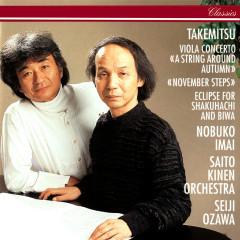 Takemitsu: November Steps; Viola Concerto; Eclipse - Seiji Ozawa,Saito Kinen Orchestra