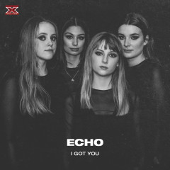 I Got You - Echo