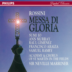 Rossini: Messa di Gloria - Sumi Jo,Ann Murray,Francisco Araiza,Rául Gimenez,Samuel Ramey