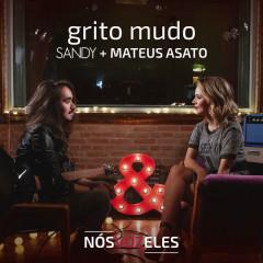 Grito Mudo (Single) - Sandy, Mateus Asato