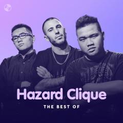 Những Bài Hát Hay Nhất Của Hazard Clique - Hazard Clique