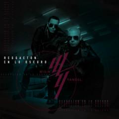 Reggaetón En Lo Oscuro (Single) - Wisin, Yandel