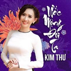Ước Mộng Đôi Ta - Kim Thư, Trường Sơn
