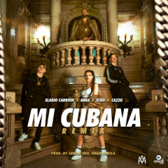 Mi Cubana Remix - Eladio Carrion, Khea, Cazzu, Ecko
