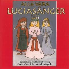 Alla våra Luciasånger - Various Artists