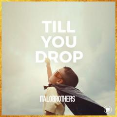 Till You Drop (Single)
