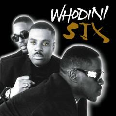 Six - Whodini