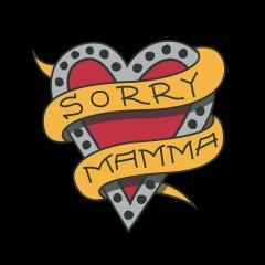 Sorry Mamma