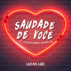 Saudade De Você (Single) - Lucas Led