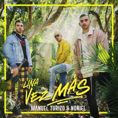 Una Vez Más (Single) - Manuel Turizo, Noriel