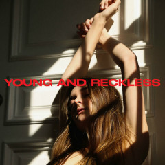 Young And Reckless (Single)