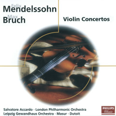 Mendelssohn: Violin Concerto/Bruch: Violin Concerto; Konzertstück - Salvatore Accardo,Gewandhausorchester Leipzig,Kurt Masur,London Philharmonic Orchestra,Charles Dutoit