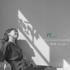 Every Moment Is Beautiful (Single) - Eom Ji Hee