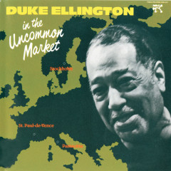 In The Uncommon Market - Duke Ellington