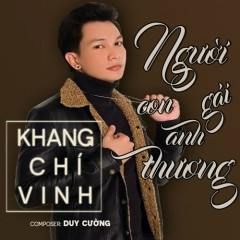 Người Con Gái Anh Thương (Single) - Khang Chí Vinh