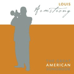 The Great American Songbook - Louis Armstrong