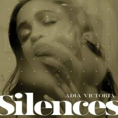 Silences - Adia Victoria