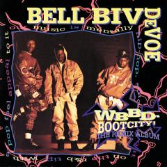 WBBD - Bootcity! The Remix Album - Bell Biv DeVoe