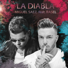 La Diabla (Single) - Miguel Saez, Rasel