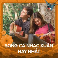 Song Ca Nhạc Xuân Hay Nhất