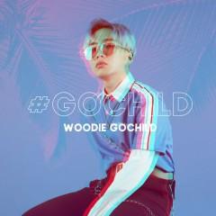 #GOCHILD (EP) - Woodie Gochild