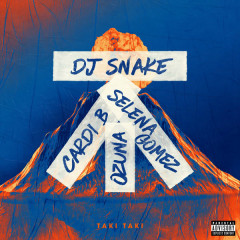 Taki Taki (Single) - DJ Snake
