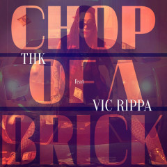 Chop Of A Brick (Style Da Kid Remix)