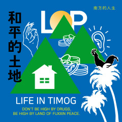 Life In Timog - Land Of Peace